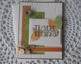 Handmade Greeting Card: In Everything Give Thanks (Fall/Thanksgiving Theme)