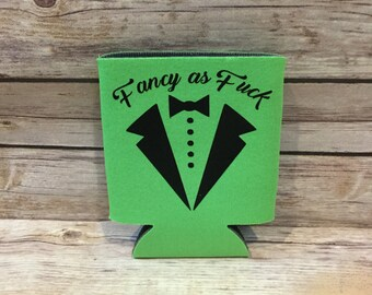 Fancy as Fuck NSFW Tuxedo Wedding Funny Can Cooler Beverage Holder Drink Hugger Lime Green Black Dress Shirt Bachelor Party Party Favor