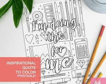 Affirmation quotes coloring page - I'm doing this for me - art therapy -  A4 - printable, print at home