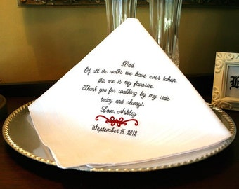Father of The Bride Handkerchief -Hankie - Hanky - Of all the walks we have ever taken, this one is my favorite - Gift  - Wedding
