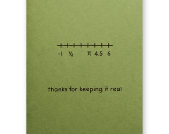 Thanks for Keeping it Real Numbers Thank You Card - Math Grad Math Major Math Minor- Mothers Fathers Family - Nerd Geek Science Engineer