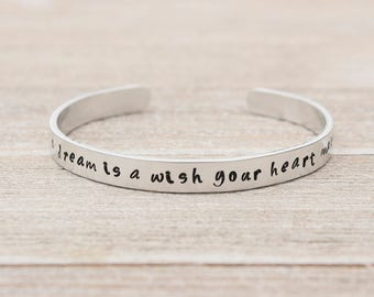 A DREAM is a WISH Your HEART Makes Cuff Bracelet Disney Cinderella Fan Gift - Stamped Metal Bangle - One Size Fits All - Made in the U.S.A.