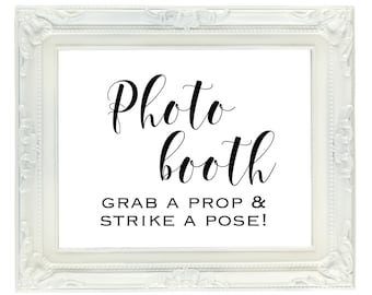 Photo Booth Sign, Printable 8x10 Sign, Instant Download, Grab A Prop & Strike A Pose, Wedding Sign, Birthday Party Sign, Party Decor