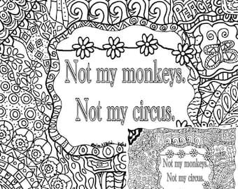 Not My Monkeys Circus