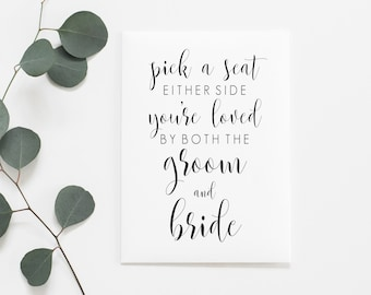 Pick A Seat Either Side Printable. Pick A Seat Not A Side Printable. Pick A Seat Sign. Wedding Day Signs. No Seating Plan Sign. Wedding Sign