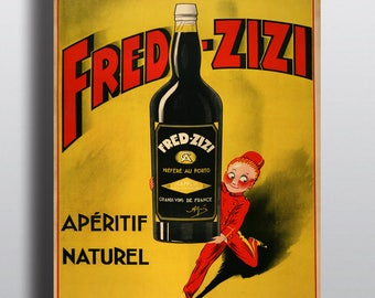 Fred Zizi, Aperitif Naturel, French Wine - Vintage Poster Print
