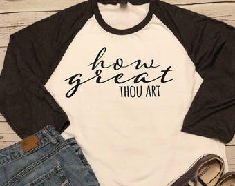 How Great Thou Art Raglan