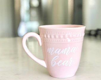 Mother's Day Mug / Pink Mug / Coffee Cup / Mother's Day Gift / Gift for Mom / Pink Coffee Cup / Blush Pink Mug / Mama Bear Tired as a Mother