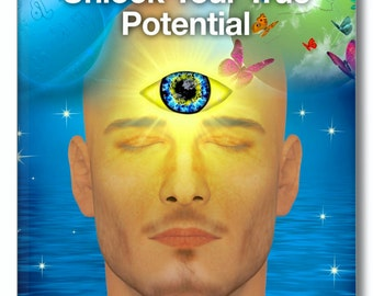 Spiritual Book—Revised & Updated. UNLOCK Your TRUE POTENTIAL helps you to understand that you can tap into your inner potential and use it.