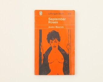 September Roses by André Maurois - Vintage Penguin Book Number 1806, Published 1962
