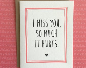 I Miss You So Much It Hurts Letterpress Card
