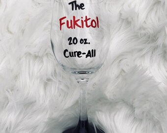 Fukitol 20 oz. Cure All handpainted wine glass, funny wine glasses, funny wine sayings, doctor, nurse, pharmacist wine glass