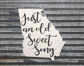 "White Wooden Georgia Sign with handpainted ""just an old sweet song"""