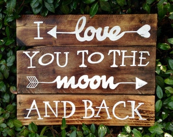 Wood Sign, Distressed, Rustic Reclaimed Wood Sign, I Love You to the Moon and Back