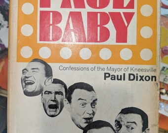 1968 // PAUL BABY  // Confessions of the Mayor of Kneesville, Paul Dixon