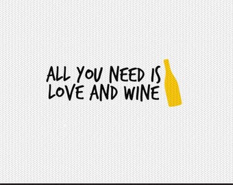 all you need is love and wine svg dxf file stencil monogram frame silhouette cameo cricut clip art commercial use