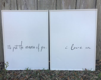 I love us, It's just the nearness of you signs, Fixer Upper, Inspired, Pair of signs each measure 20x27