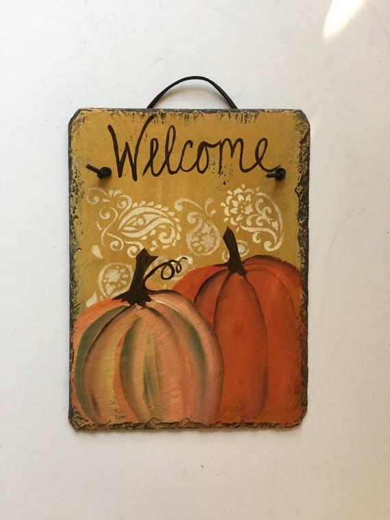 Hand Painted Pumpkin welcome sign, Fall door decoration, Slate Door hanger, Fall decorations, Autumn welcome sign, Thanksgiving decor