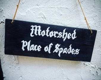 Motorshed Place of spades