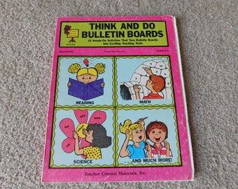 Vintage Elementary School Think and Do Bulletin Boards 1988