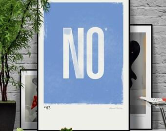 No (Yes). Original illustration art poster giclée print signed by Paweł Jońca.