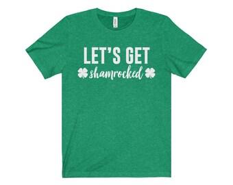 Let's Get Shamrocked - St Patricks Day Shirt, Shamrock Shirt, St Patricks Day Tee, St Paddys Day, St Paddys Day Shirt, St Pattys Day Shirt