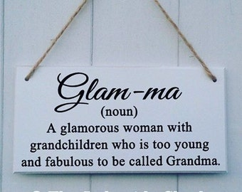 Glam ma Sign | Glamma Sign | Glam ma definition | Mother's Day Gift | Mother's Day Plaque | Grandma Plaque | Grandma Sign | Glamma | Glam ma