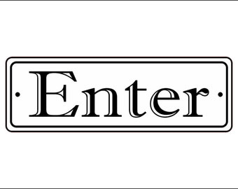 """2"""" x 6"""" Enter Sign - Free Shipping"""