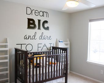 Dream Big and Dare to Fail, Vinyl Decal for walls or windows - Sticker collection for wall decor and home improvement, Inspirational Quote
