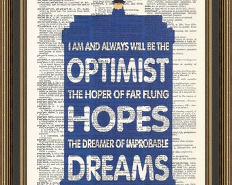 Doctor Who I am and always will be the optimist quote printed on a vintage dictionary page. Tardis Poster, Matt Smith quote,Dr Who Poster.