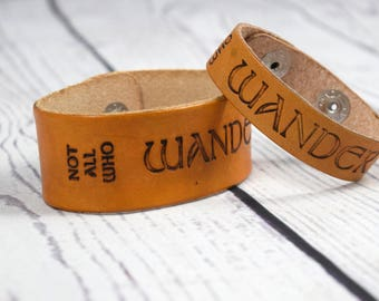 Not All Who Wander Are Lost : Adjustable Leather Cuff Bracelet with Tolkien Quote for Traveler