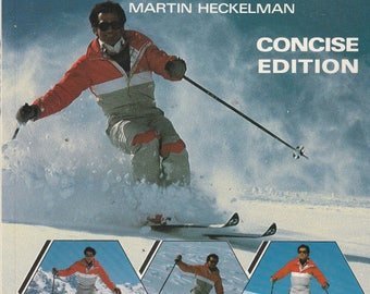 Vintage Guide to Skiing 1989 How to Ski Step by Step Martin Heckelman