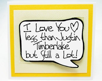 Justin Timberlake Card. Funny Justin Timberlake Magnet Card. Anniversary Card for Him. Fun little Magnet Quotes. MN236