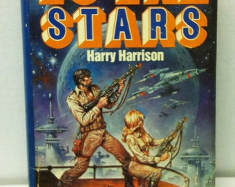 To the Stars by Harry Harrison Book Club Edition