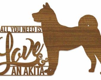 Akita Plaque - Wooden Akita Plaque - All you need is love & a Akita. Perfect for Akita lovers. Akita obsessives.