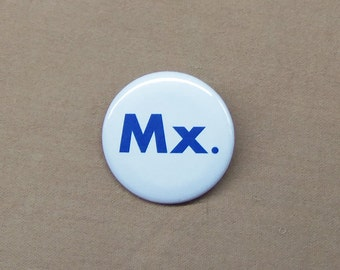 """Mx. Gender Neutral Title Button 1.25"""" OED Approved Honorific for Nonbinary Pronoun"""