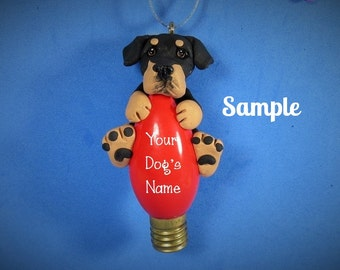 Rottweiler Dog Christmas Light Bulb OOAK Ornament by Sally's Bits of Clay PERSONALIZED FREE with dog's name
