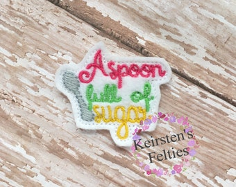 Uncut A Spoon Full of Sugar, embroidered felt embellishment felties (set of 4)