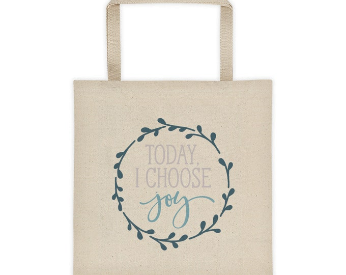 Canvas Tote Bag Today I Choose Joy