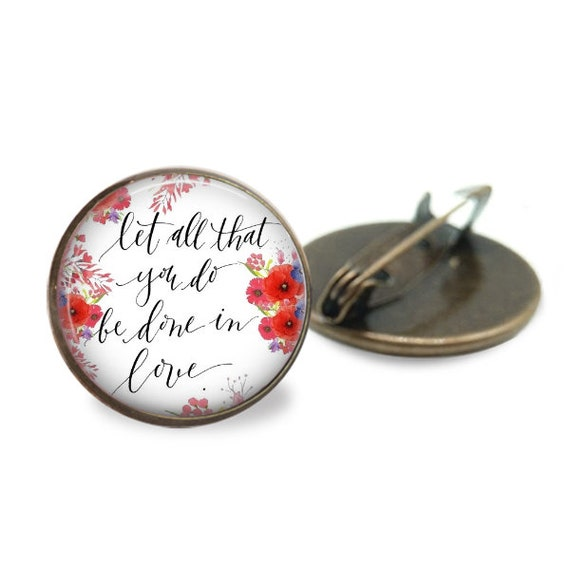 Catholic Pin in bronze - One inch pin - Let all you do be done in love