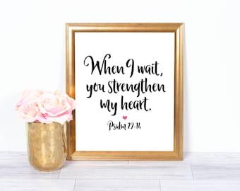 Psalm 27:14, Christian Art, Bible Verse, Scripture, Motivational Poster, Inspirational Wall Art, Office Art, Printable Art, 8x10