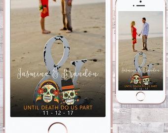 Day of the Dead Wedding Filter, Dia De Los Muertos Wedding Filter, Wedding Snapchat Filter, Wedding Geofilter, Wedding Snapchat, Engagement