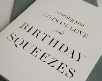 Birthday Card - Birthday Squeezes - Gold Foil
