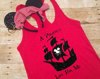A Pirate's Life For Me Disney Cruise Family Shirts Tank V-Neck Baseball Tee Womens Ladies Mens Youth Childrens Boys Girls Ship Mickey Flag