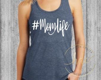 Mom Life Shirt/Mom Shirt/Womens Mom LifeTank Top/ Moms Shirt/Funny Mom Top/Womens Funny Saying Shirt/Mom Life/Funny Mom/Racer Back Gym Tank