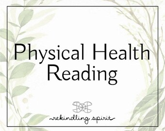 Physical Health Reading - Spiritual Perspective on Physical Ailments