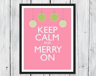 Christmas Print Keep Calm and Merry On