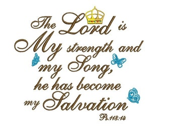 The Lord is My Strength Religious Filled Machine Embroidery Digitized  Design Filled Pattern - 4x4 , 5x7, 6x10