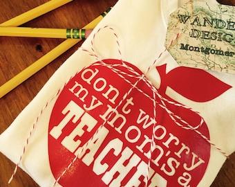 Don't Worry My Moms/Dads a Teacher Onesie/Tee/Raglan