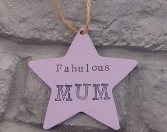 Fabulous Mum Hanging Star